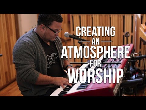 Creating an Atmosphere for Worship on Keyboard | Worship Ban