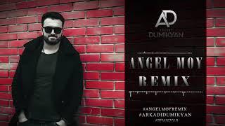 Arkadi Dumikyan Angel Moy REMIX 2018 NG BEATS