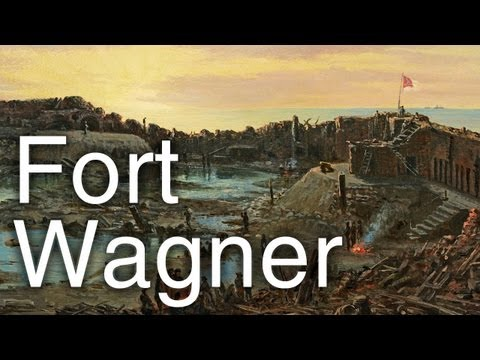 Fort Wagner and the 54th Massachusetts