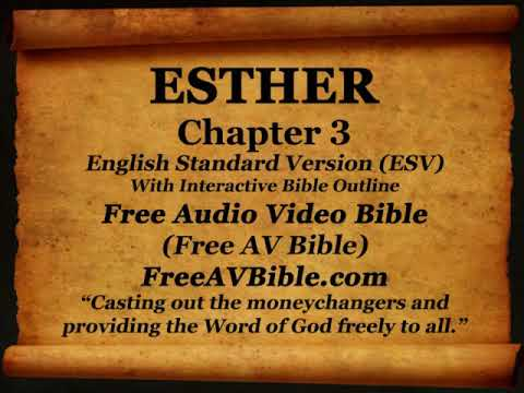 Bible Book 17. Esther Complete 1-10, English Standard Version (ESV) Read Along Bible