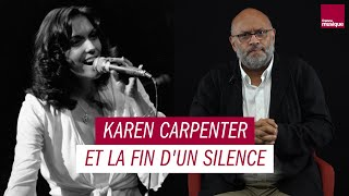 Karen Carpenter et la fin d'un silence - Les Grands Macabres, par Bertrand Dicale