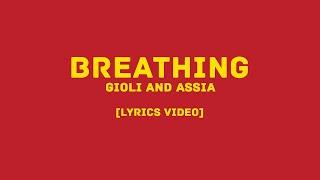 Gioli And Assia - Breathing (LYRICS VIDEO)