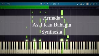 Armada - Asal Kau Bahagia (Synthesia Piano)