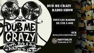 Dub Me Crazy Radio Show 80 by Legal Shot - 10 DEC 2013
