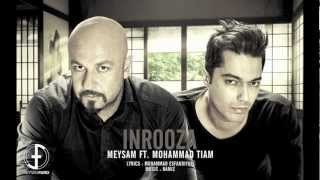 Meysam - Inrooza (Feat. Mohammad Tiam) [Official]