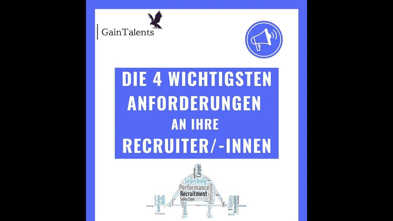 Die 4 wichtigsten Anforderungen an Recruiter/-innen