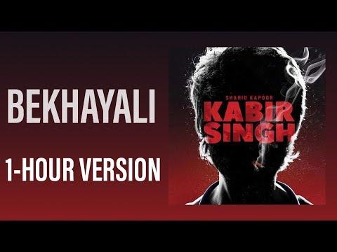 Bekhayali Full Song - 1 HOUR VERSION