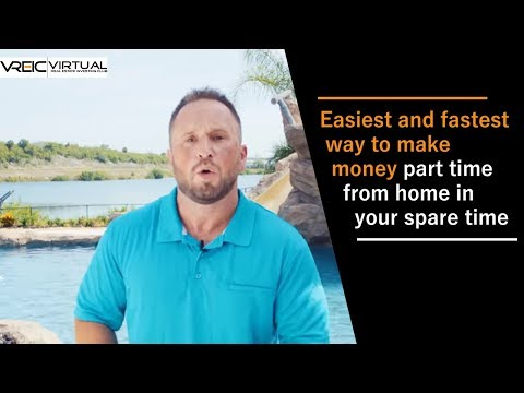 Easiest and fastest way to make money part time from home in your spare time