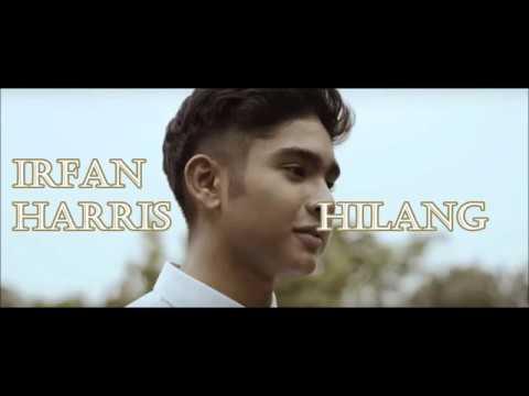 Hilang - Irfan Harris (Lirik)