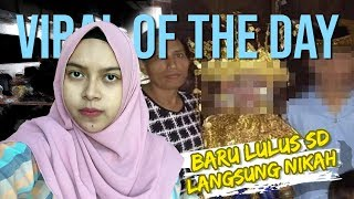 Download Video VIRAL OF THE DAY: Pernikahan Dua Bocah Berusia 14 Tahun, Mempelai Wanita Baru Tamat SD MP3 3GP MP4