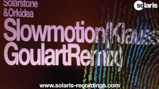 Solarstone & Orkidea - Slowmotion (Klauss Goulart Remix)