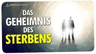 Das Geheimnis des Sterbens  - Was passiert nach dem Tod? Bernard Jakoby | ExoMagazin