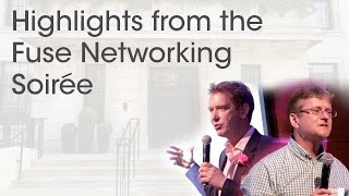 Highlights from The Fuse Networking Soirée - The Secret Formula for Learning