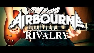 Airbourne - Rivalry - Guitar Cover (Full HD)