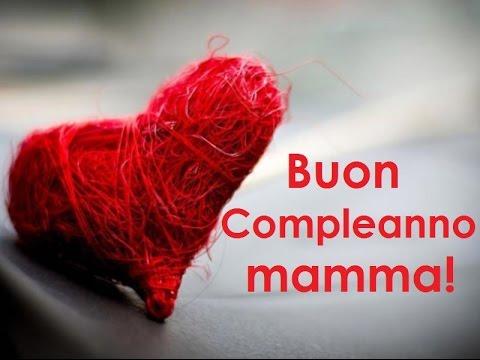 Preferenza Buon compleanno mamma - YouTube AO59