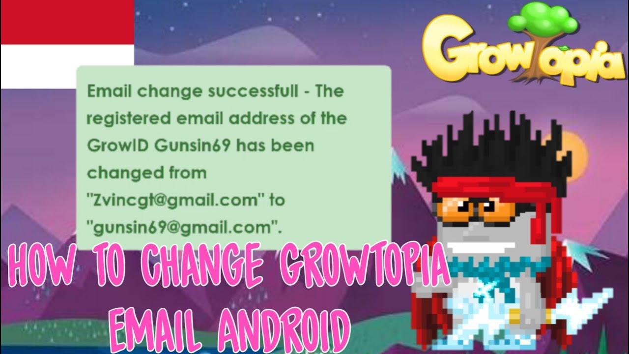 Begini Cara Mengganti Email Dan Password Di Growtopia