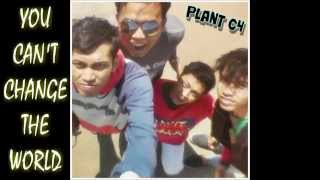 PLANT C4 - Merubah Dunia [Official Music Video]