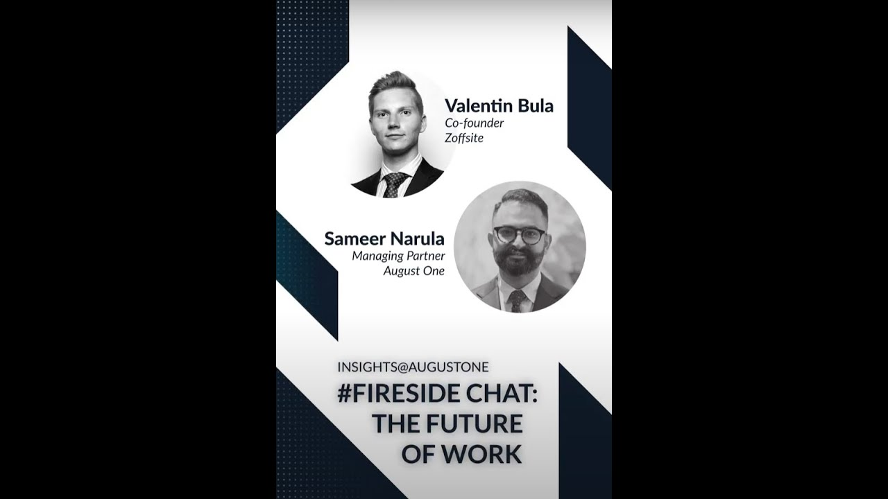 """Insights@AugustOne: Fireside Chat """"The future of Work"""""""
