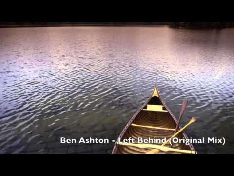 Ben Ashton - Left Behind (Original Mix)
