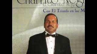 No Insistas Mas - El Charrito Negro (Buen Sonido)