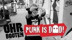 OHRBOOTEN - Punk is Dad (offizielles Musikvideo)