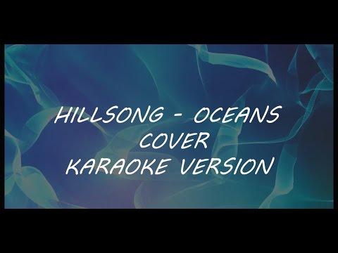 Hillsong - Oceans (karaoke version)