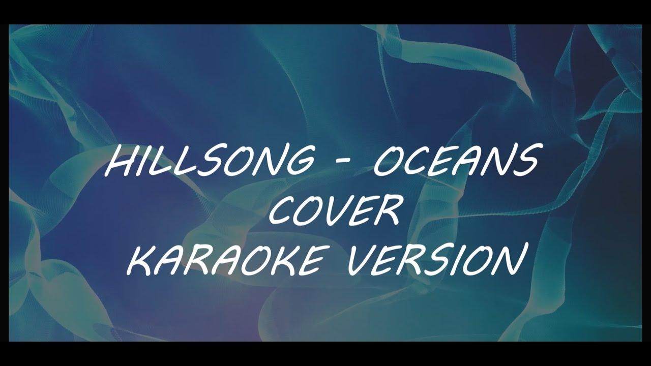 Hillsong - Oceans (karaoke version) - YouTube