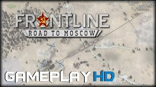 Frontline : Road to Moscow Gameplay (PC HD)