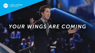 Joel Osteen – Your Wings Are Coming
