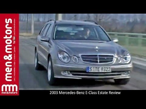 2003 Mercedes-Benz E-Class Estate Review