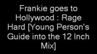 Frankie goes to Hollywood - Rage Hard [Young Person