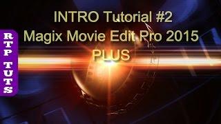 Magix Movie Edit Pro 2015 PLUS - Making Sphere INTRO Tutorial 2