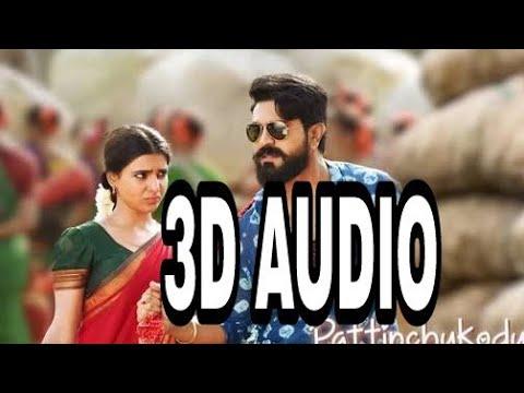 3D Audio Rangamma Mangamma Telugu Song HEADPHONE MUST