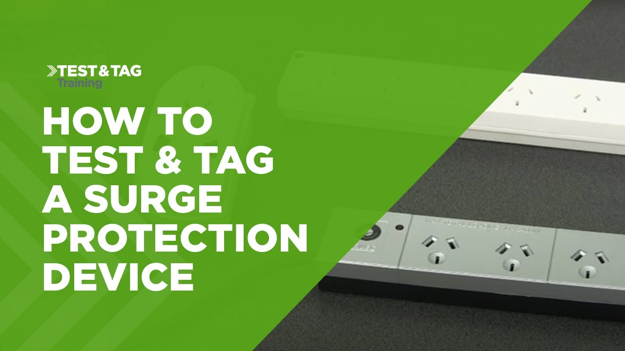 To Do Tag: How To Test And Tag A Surge Protection Device