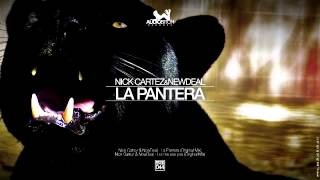 Nick Cartez & NewDeal - La Pantera (Original Mix)