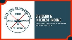Divdend & Interest Income For Mortgage Qualification