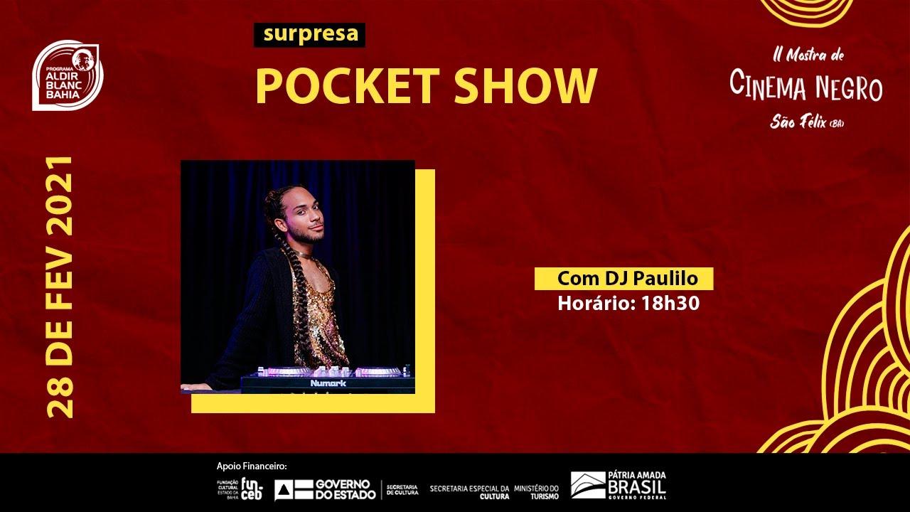 Pocket Show   Paulilo - DJ Set