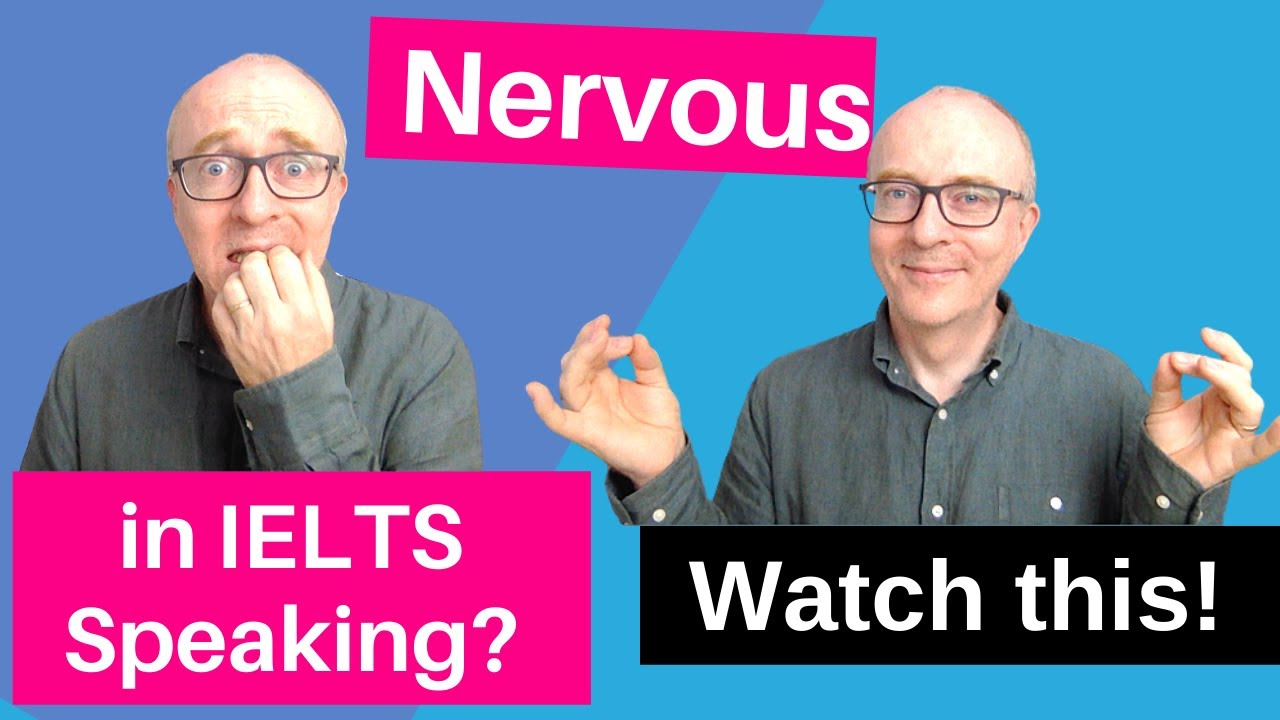 How NOT to be nervous in IELTS Speaking