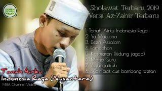 Sholawat Terbaru Full 2019 versi Azzahir - Tanah Airku Indonesia Raya Nusantara