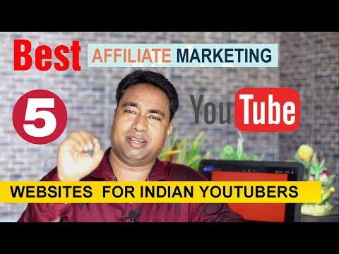 5 Best Affiliate Marketing Programs for Indian Youtubers under Different Categories