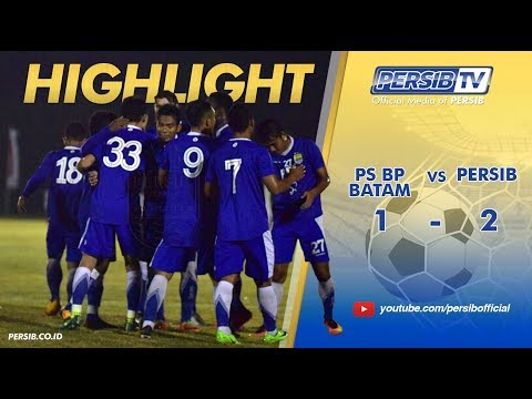 [Highlight] PS. BP BATAM (1) vs (2) PERSIB | UJI TANDING | 11 JANUARI 2018