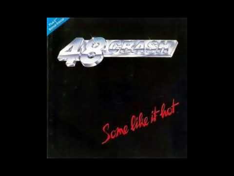 48 Crash   Some Like It Hot   Full Álbum