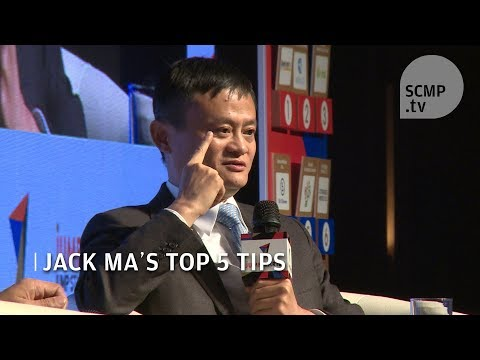 Jack Ma's 5 top tips for entrepreneurs