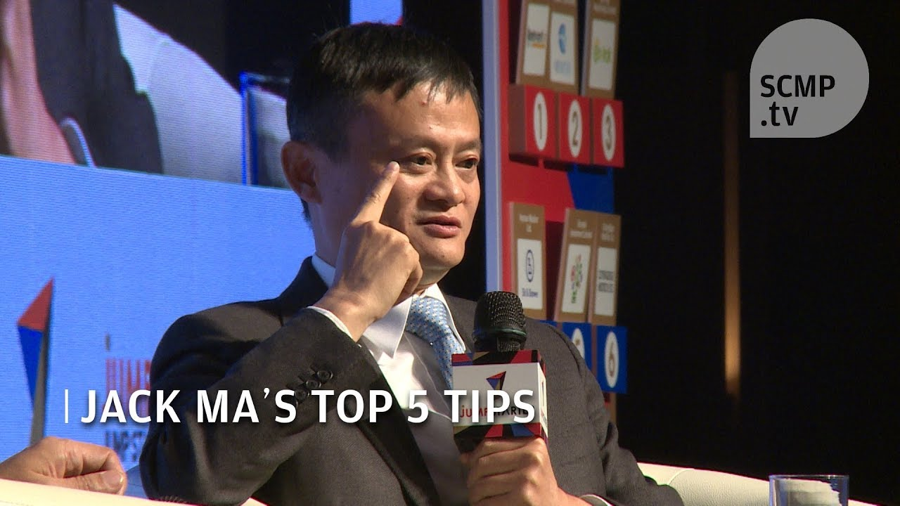 Jack Ma's 5 top tips for entrepreneurs - YouTube