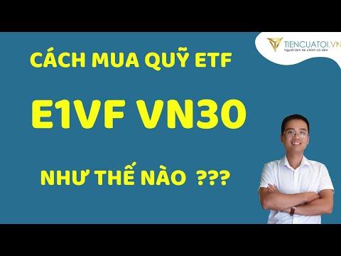 Cách mua chứng chỉ quỹ ETF  E1VFVN30 hoàn toàn online - Dễ hơn lướt Face.
