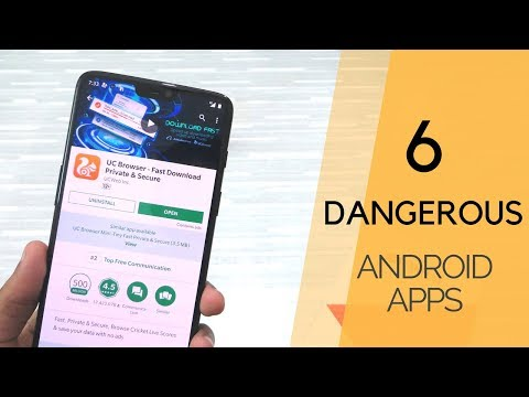 6 DANGEROUS Android Apps You Need To Uninstall Right Now