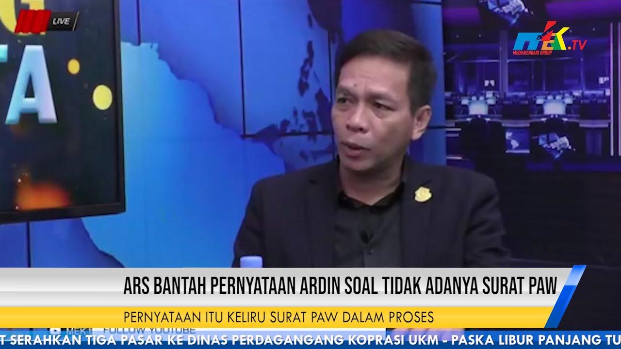 ARS Bantah Pernyataan Ardin Soal Tidak Adanya Surat PAW