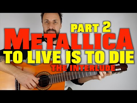 To Live Is To Die Interlude Metallica Guitar Lesson (with TAB)