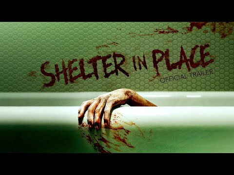 Shelter in Place (2021) | Official Trailer HD