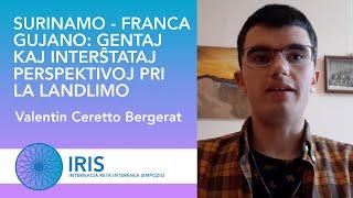 Surinamo-Franca Gujano: Perspektivoj pri la landlimo - Valentin Ceretto Bergerat - IRIS